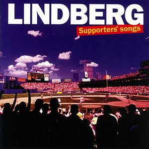 LINDBERG - Supporter's Songs