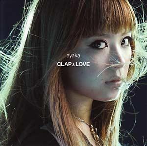 ayaka - Clap & Love / Why [CD]