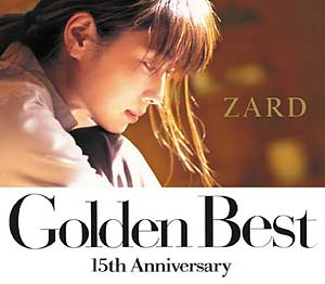 [JBCJ-9013 (Type A), JBCJ-9015 (Type B)] ZARD - Golden Best ~15th Anniversary~ (Album CD+DVD)