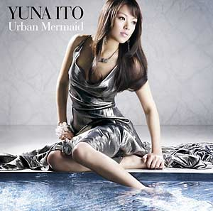 [SRCL-6649~50] Yuna Ito - Urban Mermaid (Single CD+DVD)