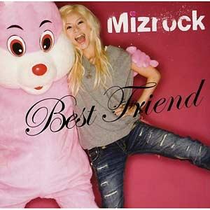 [UPCH-89015] Mizrock - Best Friend (Single CD+DVD)