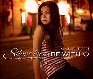 [VNCM-6003 / VNCM-6002] Mai Kurai - Silent love~open my heart~ / BE WITH U (Single - CD / CD+DVD)