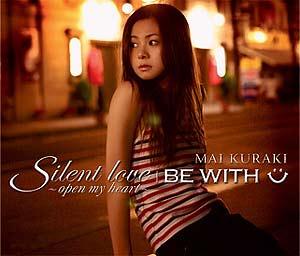 [VNCM-6003 / VNCM-6002] Mai Kurai - Silent love~open my heart~ / BE WITH U (Single - CD / CD+DVD)