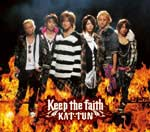 [Single] Keep the faith - KAT-TUN