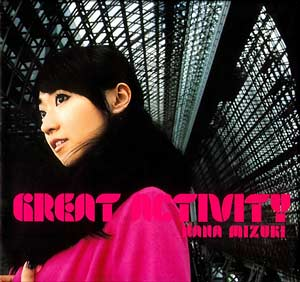 [KICM-91339] Mizuki Nana - GREAT ACTIVITY (Album CD+DVD)
