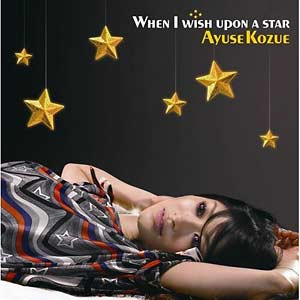 [TFCC-89224] Ayuse Kozue - When I Wish Upon A Star (Single CD)