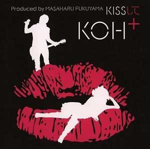 [UPCH-80050] KOH+ (Kou Shibasaki and Masaharu Fukuyama) - KISS Shite (Single CD)