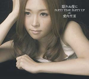 [GZCA-7101] Aiuchi Rina - Nemurenu Yoru Ni / PARTY TIME PARTY UP (Single CD)