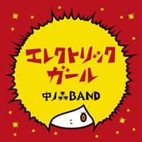 [TECI-1173] Nakanomori BAND - Electric Girl (Album CD)