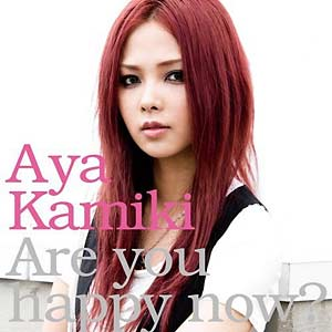 aya kamiki - are u happy now
